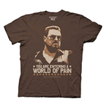 T-shirt The Big Lebowski - You are Entering in a World of Pain