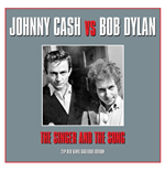 Vinyle Johnny Cash / Bob Dylan - The Singer & The Song (2 Lp)