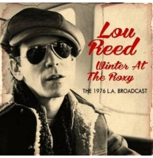 Vinyle Lou Reed - Winter At The Roxy (2 Lp)