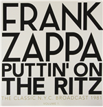 Vinyle Frank Zappa - Puttin' On The Ritz - New York 81 Vol.1 (2 Lp)