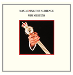 Vinyle Wim Mertens - Maximizing The Audience (2 Lp)
