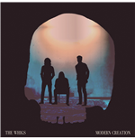 Vinyle Whigs (The) - Modern Creation