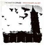 Vinyle War On Drugs (The) - Wagonwheel Blues