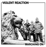 Vinyle Violent Reaction - Marching On