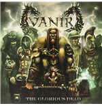 Vinyle Vanir - The Glorious Dead