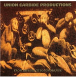 Vinyle Union Carbide Productions - From Influence To Ignorance (180g)