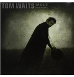 Vinyle Tom Waits - Mule Variations (2 Lp)