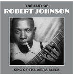 Vinyle Robert Johnson - The Best Of
