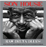 Vinyle Son House - Raw Delta Blues ( 180 Gr.) (2 Lp)
