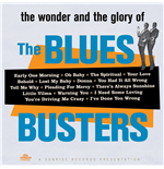 Vinyle Blues Busters (The) - The Wonder And Glory Of