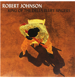 Vinyle Robert Johnson - King Of The Delta Blues Vol. 1&2 (2 Lp)