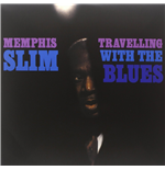 Vinyle Memphis Slim - Travelling With The Blues