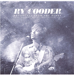 Vinyle Ry Cooder - Broadcast From The Plant (2 Lp)