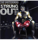 Vinyle Strung Out - Top Contenders: The Best Of (2 Lp)