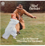 Vinyle Rod Stewart - An Old Raincoat Won't Ever Let You Down