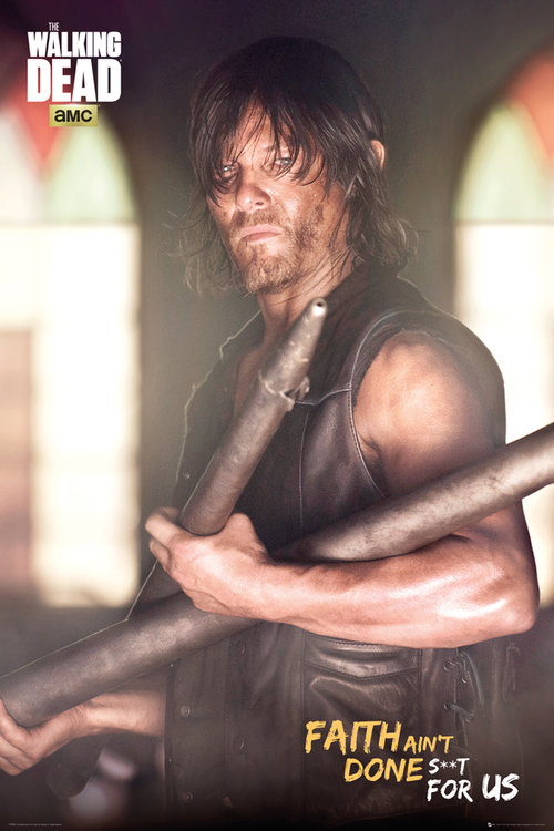 Poster The Walking Dead Daryl Faith