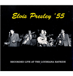 Vinyle Elvis Presley - Live At The Louisiana Hayride '55