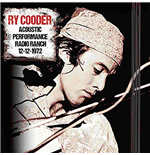 Vinyle Ry Cooder - Acoustic Performance Radio Ranch 12 December 1972 (2 Lp)