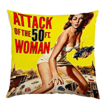 Coussin Attack Of The 50FT Woman 178615