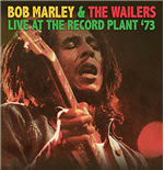 Vinyle Bob Marley & The Wailers - Live At The Record Plant '73
