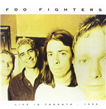 Vinyle Foo Fighters - Live In Toronto   April 3  1996