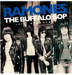 Vinyle Ramones - The Buffalo Bop - The 1979 Broadcast