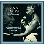 Vinyle Nina Simone - Forbidden Fruit Live At Newport 1960-1961
