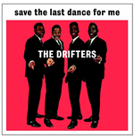 Vinyle Drifters - Save The Last Dance For Me