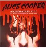 Vinyle Alice Cooper - Anticipating Fun: Live Wendler Arena Saginaw Mi. May 10th 1978
