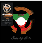 "Vinyle Willie Nelson/Uncle Tupelo - Side By Side Truck Drivin' Mad (7"")"