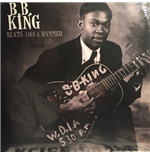 Vinyle B.B. King - Beats Like A Hammer: Early And Rare Tracks