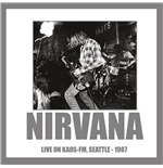 Vinyle Nirvana - Live On Kaos-fm Seattle 1987 180gr
