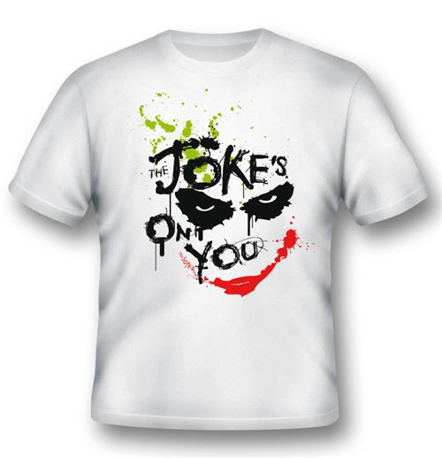 T-shirt Joker Jokes On You