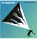 Vinyle Dj Shadow - Mountain Will Fall (gatefold With Stenci (2 Lp)