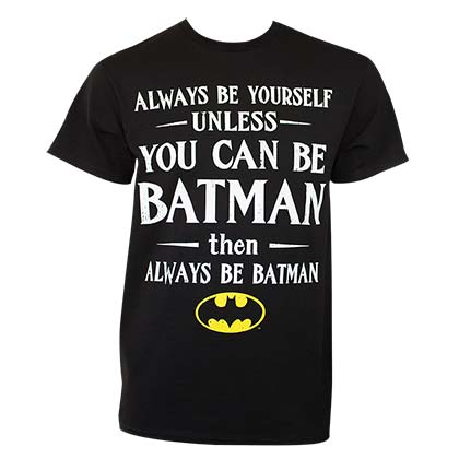 T-shirt Batman - Always Be Yourself