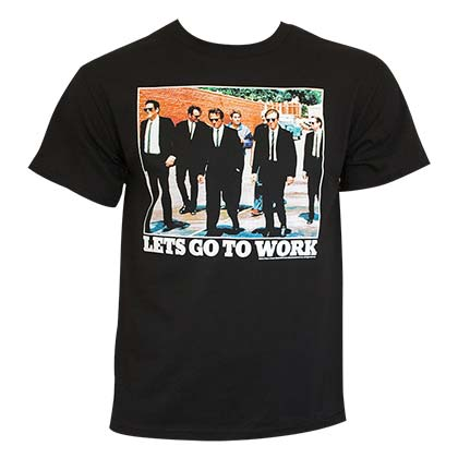 T-shirt Reservoir Dogs - Let's Go To Work