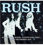 Vinyle Rush - Agora Ballroom Cleveland Ohio 16Th Dec 1974
