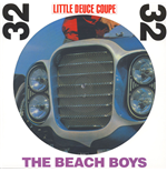 Vinyle Beach Boys - Little Deuce Coupe (Stereo & Mono) (Picture Disc)