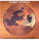Vinyle Robert Johnson - King Of The Delta Blues Singers