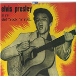 Vinyle Elvis Presley - Il Re Del Rock N Roll