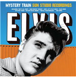 Vinyle Elvis Presley - Mystery Train Sun Studio Recordings (Ltd. 180g)
