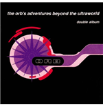 Vinyle Orb (The) - The Orb's Adventures Beyond The Ultraworld (2 Lp)