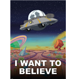 Poster Rick and Morty - I Want To Believe