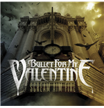 Vinyle Bullet For My Valentine - Scream Aim Fire