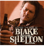 Vinyle Blake Shelton - Loaded: The Best Of Blake Shelton