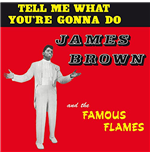 Vinyle James Brown - Tell Me What You Re Gonna Do?
