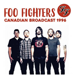 Vinyle Foo Fighters - Canadian Broadcast 1996