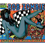 Vinyle Rob Zombie - American Made Music To Strip By (2 Lp)