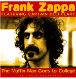 Vinyle Frank Zappa & Captain Beefheart - Best Of The Muffin Man Goes To College