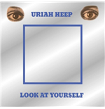 Vinyle Uriah Heep - Look At Yourself (Rsd 2018)